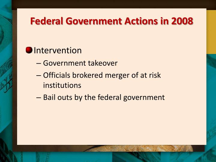 Federal Government Actions in 2008