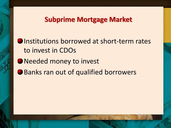 Subprime Mortgage Market