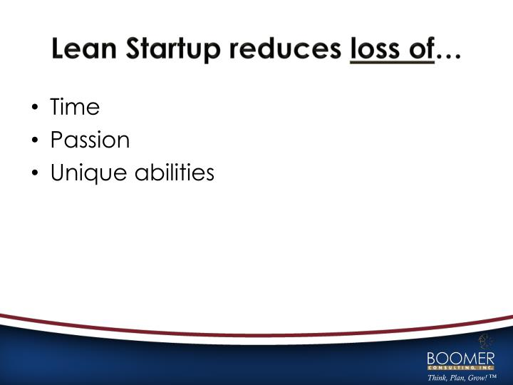 Lean Startup reduces