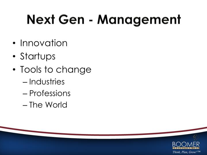 Next Gen - Management
