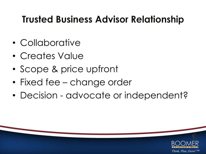 Trusted Business Advisor Relationship