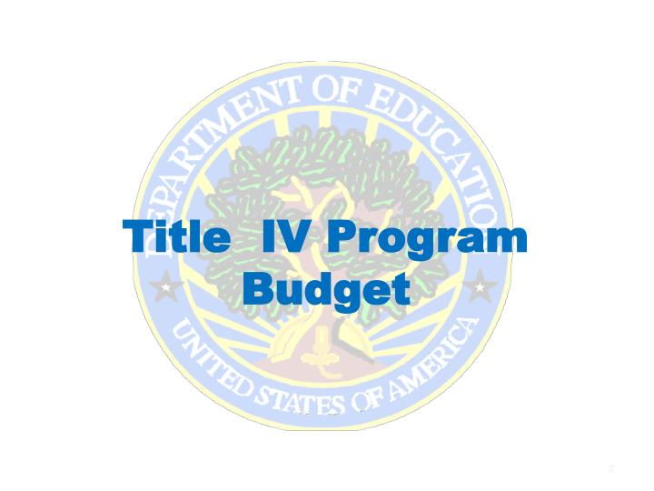 Title iv program budget
