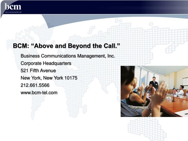 "BCM: ""Above and Beyond the Call."""