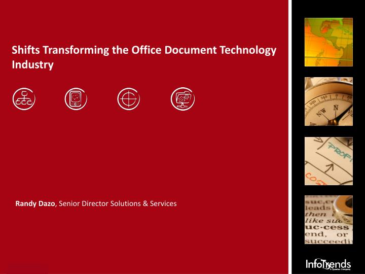 Shifts transforming the office document technology industry