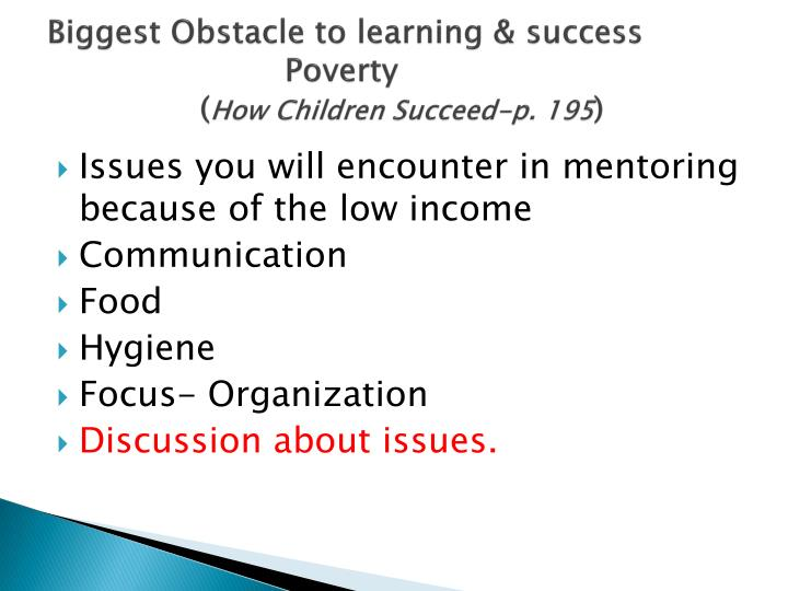 Biggest Obstacle to learning & success