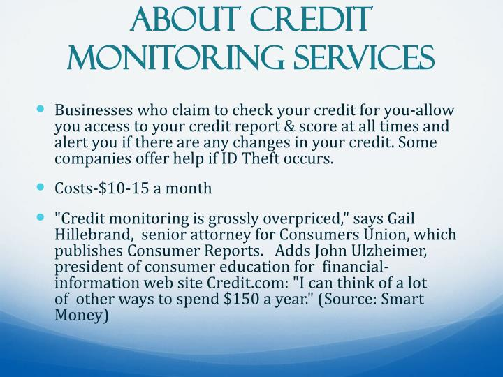 About Credit Monitoring Services