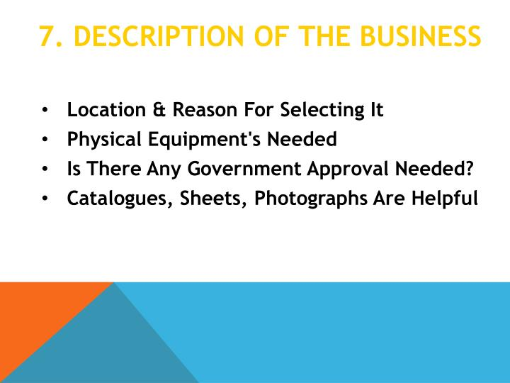 7. Description of the business