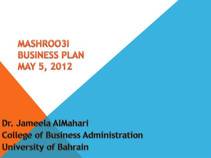 Mashroo3i business plan may 5 2012