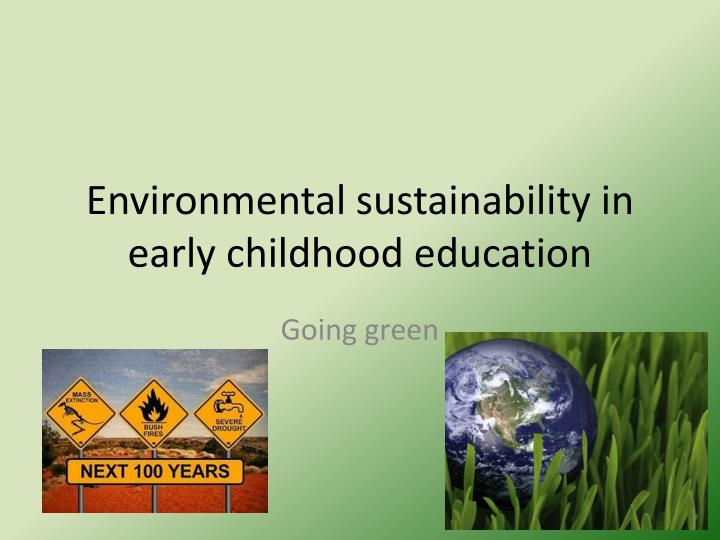 """in your own words define environmental sustainability The concept of sustainable development: definition and defining principles rachel emas, florida international university  meet their own needs"""" (united nations general assembly, 1987, p 43) albeit somewhat vague,  be a trade-off between environmental sustainability and economic development economics of sustainability."""