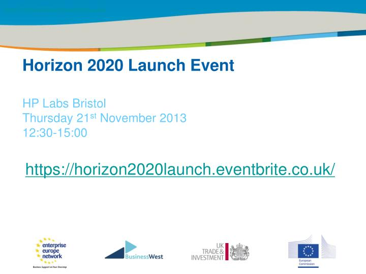 https://horizon2020launch.eventbrite.co.uk/