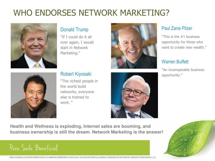 WHO ENDORSES NETWORK MARKETING?