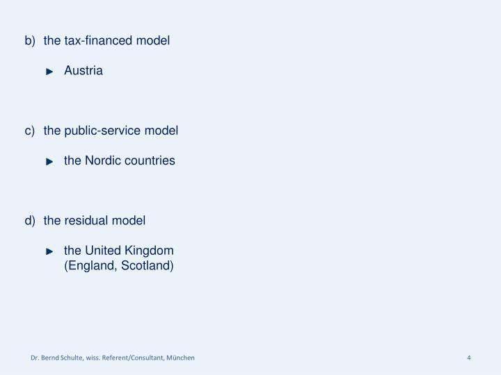 the tax-financed model