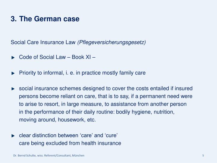 3.	The German case