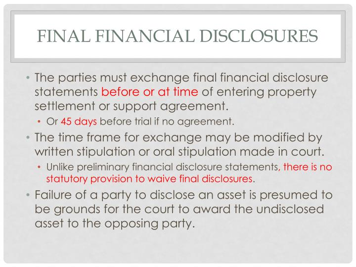 Final financial disclosures