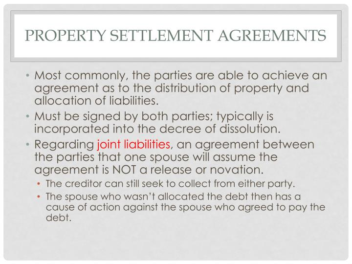 Property settlement agreements