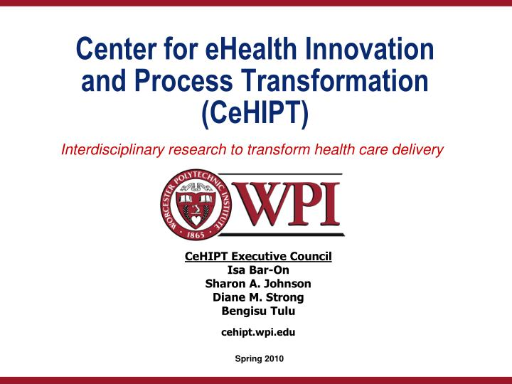 center for ehealth innovation and process transformation cehipt