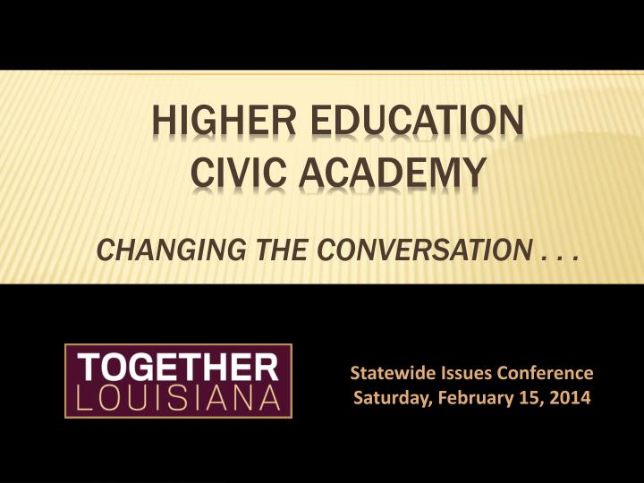Higher education civic academy changing the conversation