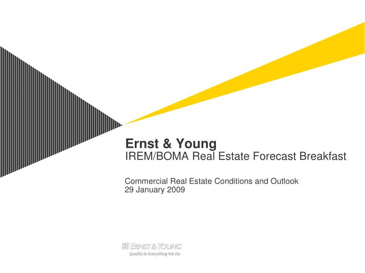 Ernst young irem boma real estate forecast breakfast