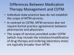 differences between medication therapy management and cdtm