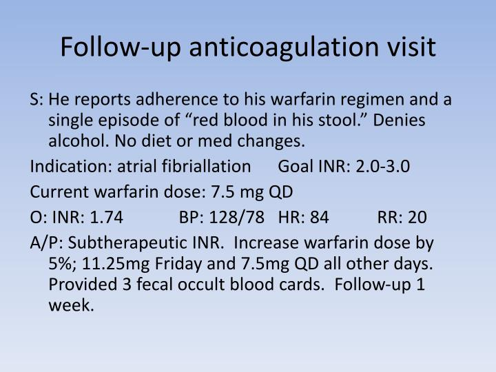 Follow-up anticoagulation visit