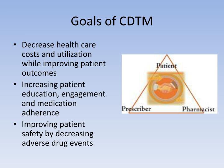 Goals of CDTM