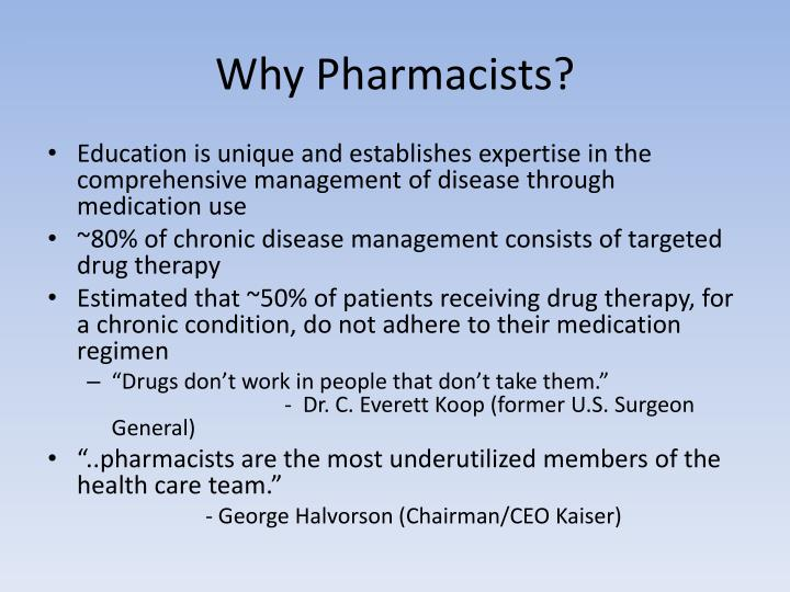 Why Pharmacists?