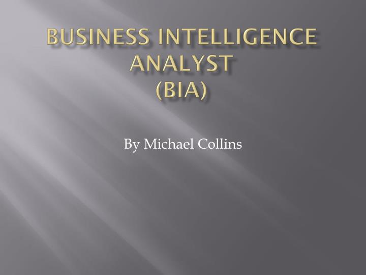 Business intelligence analyst bia
