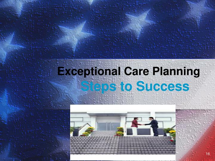 Exceptional Care Planning