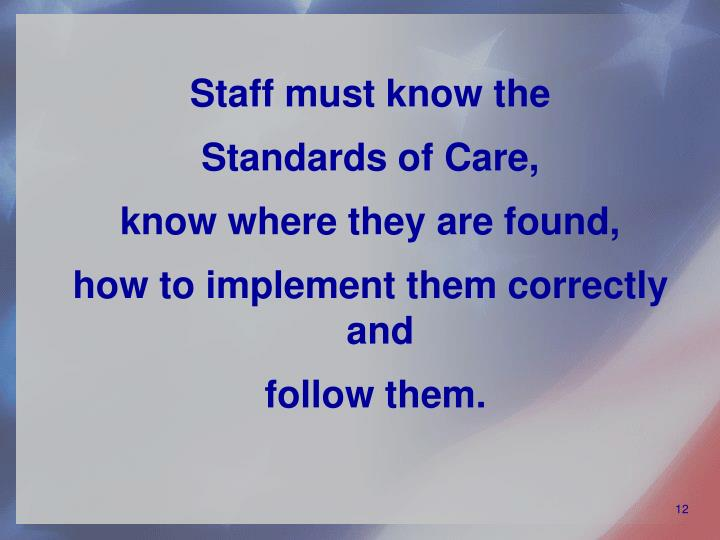 Staff must know the