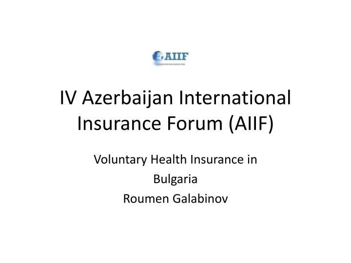 Iv azerbaijan international insurance forum aiif