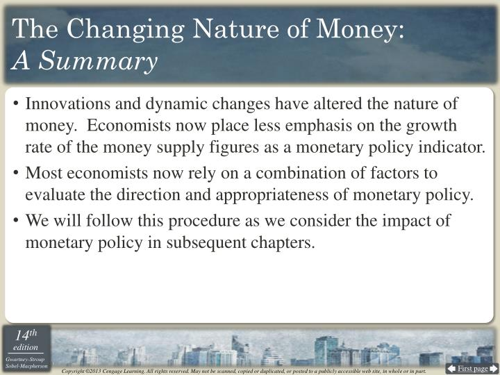 The Changing Nature of Money: