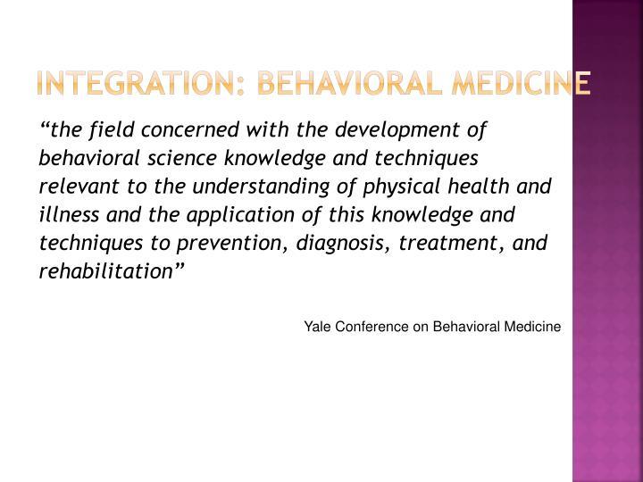 Integration: Behavioral