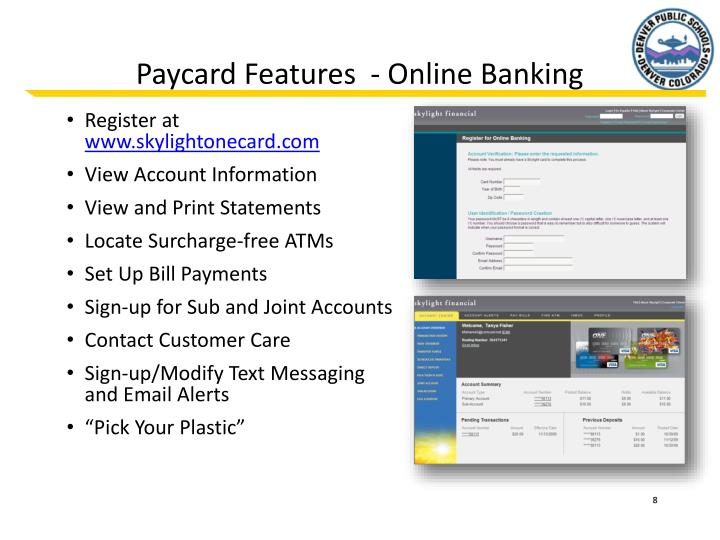 Paycard Features  - Online Banking