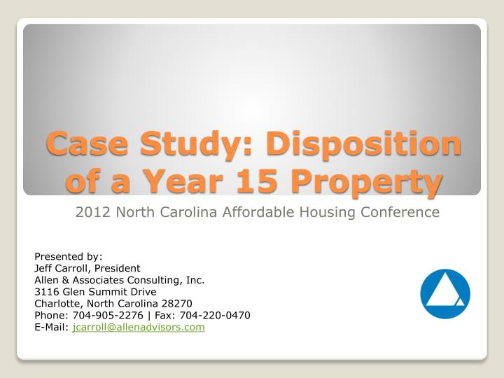 case study disposition of a year 15 property