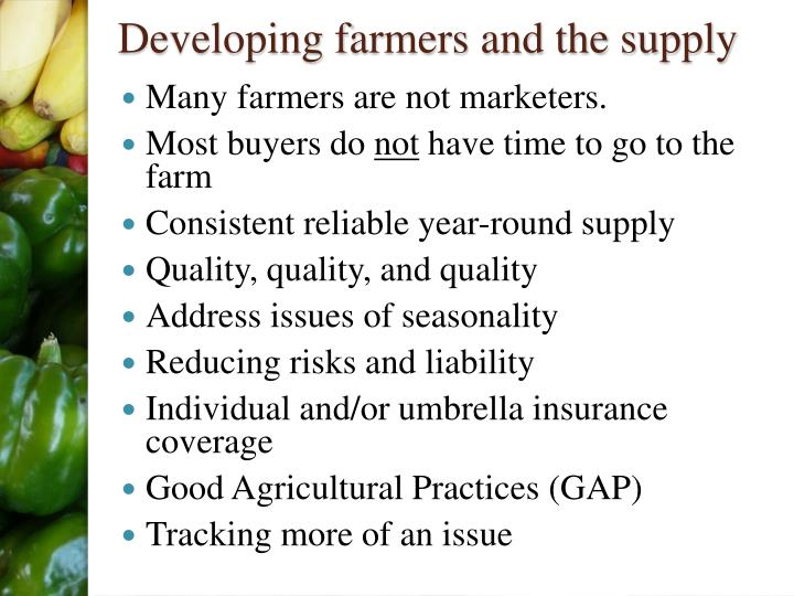 Developing farmers and the supply