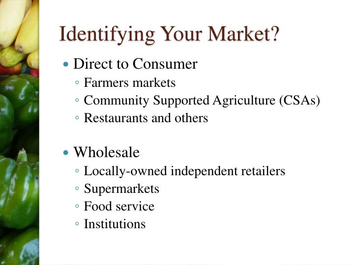 Identifying Your Market?