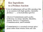 key ingredients to a produce auction
