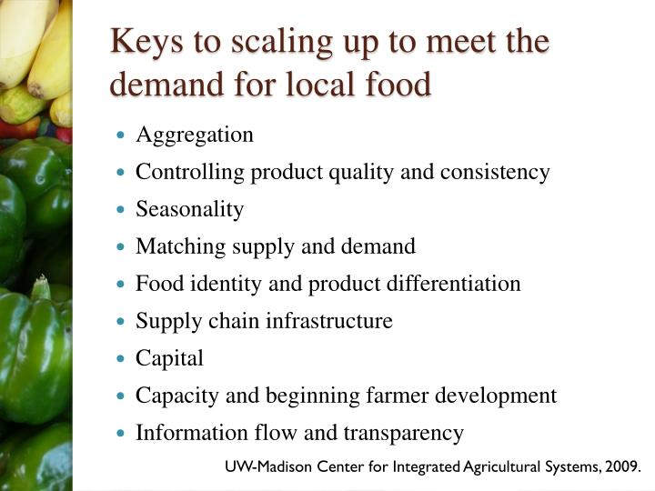 Keys to scaling up to meet the demand for local food