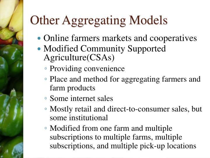 Other Aggregating Models