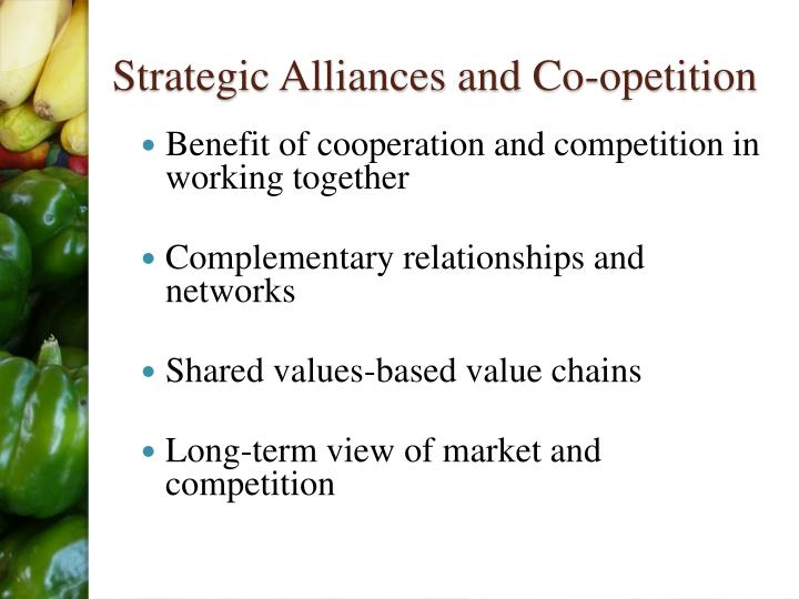 Strategic Alliances and Co-