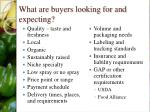 what are buyers looking for and expecting