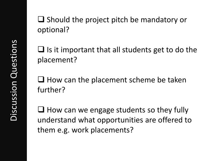 Should the project pitch be mandatory or optional?