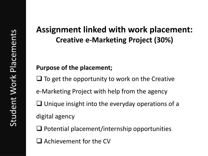 Assignment linked with work placement: