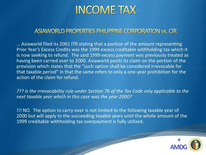 ASIAWORLD PROPERTIES PHILIPPINE CORPORATION vs. CIR