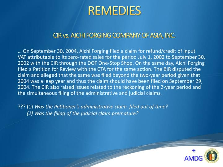 CIR vs. AICHI FORGING COMPANY OF ASIA, INC.
