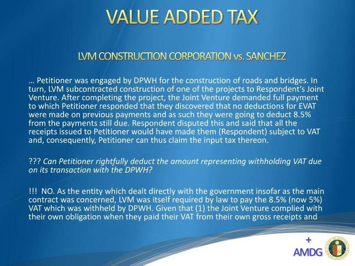 LVM CONSTRUCTION CORPORATION vs. SANCHEZ