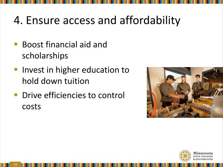 4. Ensure access and affordability