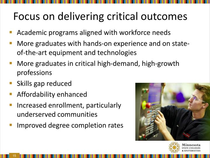 Focus on delivering critical outcomes