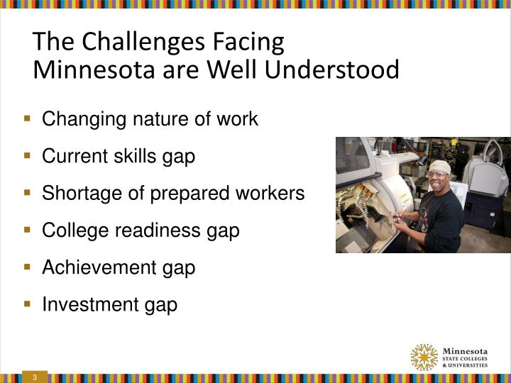 The challenges facing minnesota are well understood
