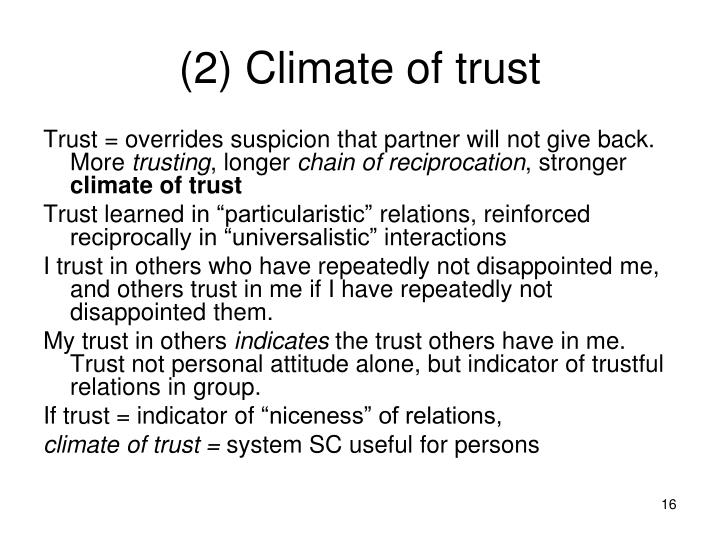 (2) Climate of trust